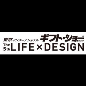 LIFE×DESIGN 2019.2.12ー15